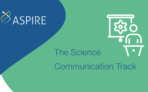 ASPIRE Science Communication track